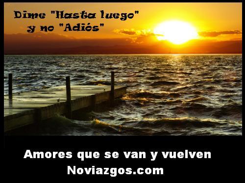 Amores que se van y vuelven noviazgos | Noviazgos.com